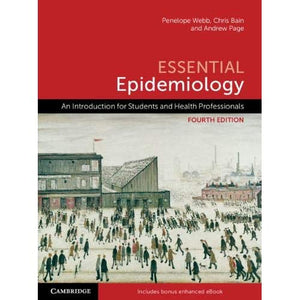 Essential Epidemiology: An Introduction for Students and Health Professionals