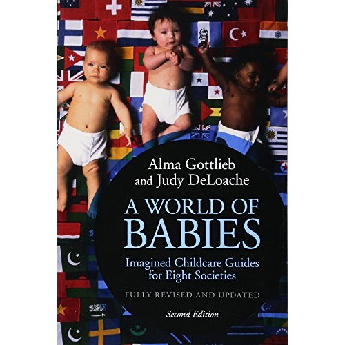 A World of Babies: Imagined Childcare Guides for Eight Societies