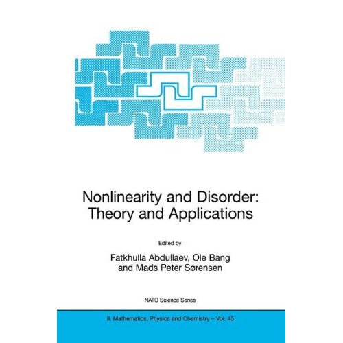 Nonlinearity and Disorder: Theory and Applications (NATO Science Series II: Mathematics, Physics and Chemistry)