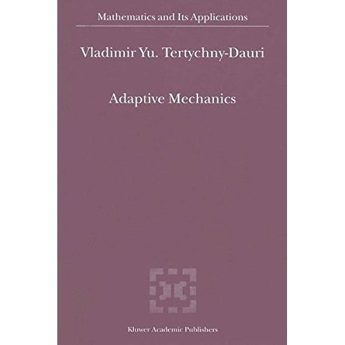 Adaptive Mechanics (Mathematics and Its Applications (closed))