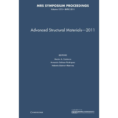 Advanced Structural Materials - 2011: Volume 1373 (MRS Proceedings)