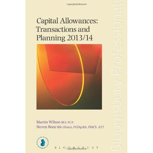 Capital Allowances: Transactions and Planning 2013/14