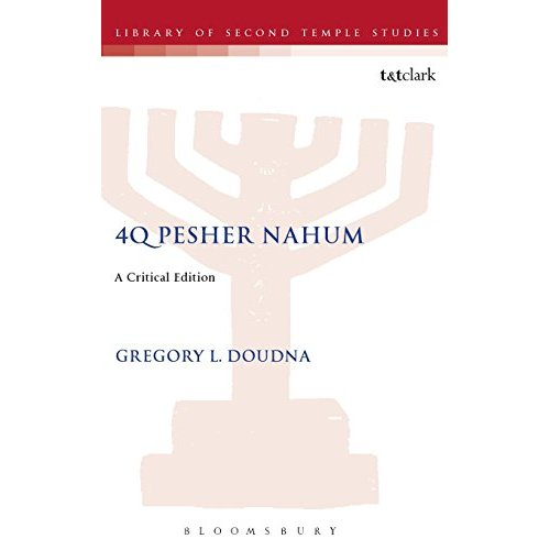 4Q Pesher Nahum: A Critical Edition (Journal for the Study of the Pseudepigrapha Supplement)