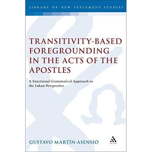 Transitivity-Based Foregrounding in the (Journal for the Study of the New Testament Supplement)