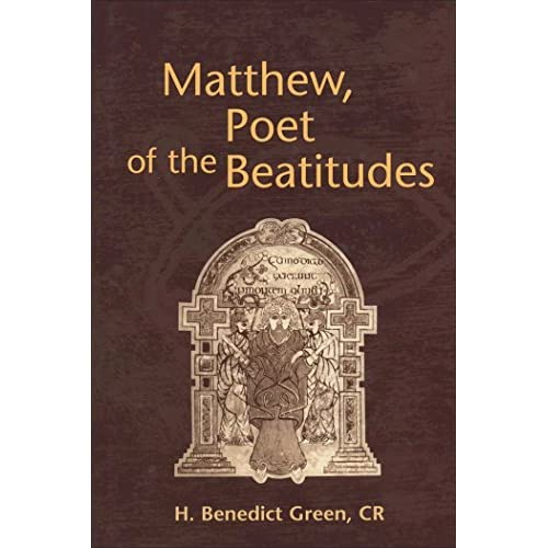 Matthew, Poet of the Beautitudes (Journal for the Study of the New Testament Supplement)