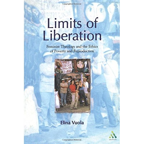 Limits of Liberation: Feminist Theology and the Ethics of Poverty and Reproduction