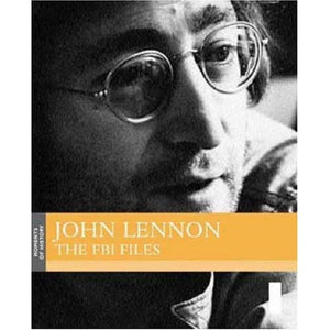 John Lennon: The FBI Files (Moments of History S.)