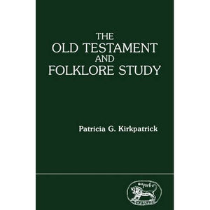 The Old Testament and Folklore Study (JSOT supplement)