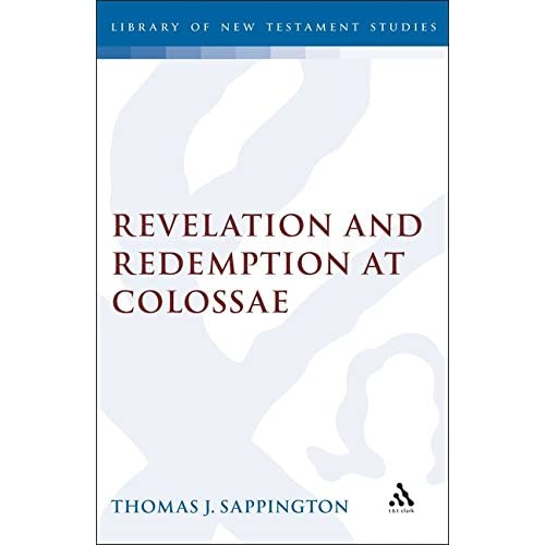 Revelation and Redemption at Colossae (JSNT supplement)