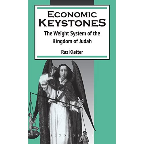 Economic Keystones: Weight System of the Kingdom of Judah (Journal for the Study of the Old Testament Supplement S.)