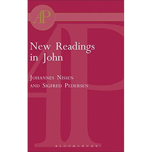 New Readings in John: Literary and Theological Perspectives - Essays from the Scandinavian Conference on the Fourth Gospel in Aarhus, 1997 (Journal for the Study of the New Testament Supplement)