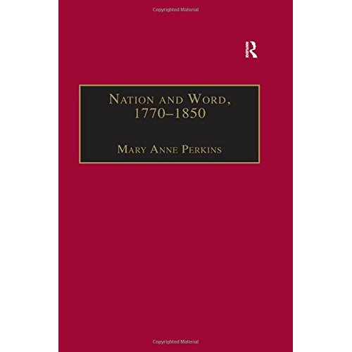 Nation and Word, 1770-1850: Religious and Metaphysical Language in European National Consciousness