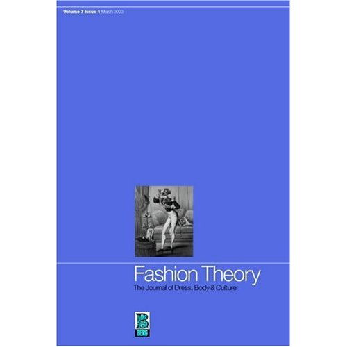 Fashion Theory: Historical Archaeology v. 7, Issue 1: The Journal of Dress, Body and Culture