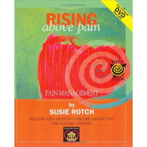 Rising above the Pain (HypnoBooks)