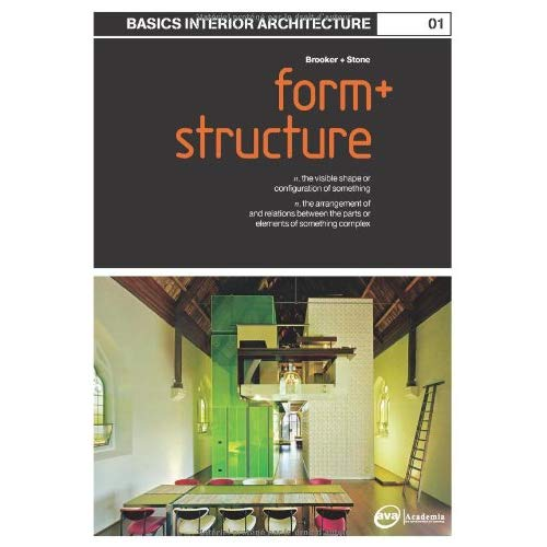 Basics Interior Architecture 01: Form and Structure
