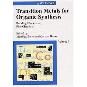 Transition Metals for Organic Synthesis: Building Blocks and Fine Chemicals