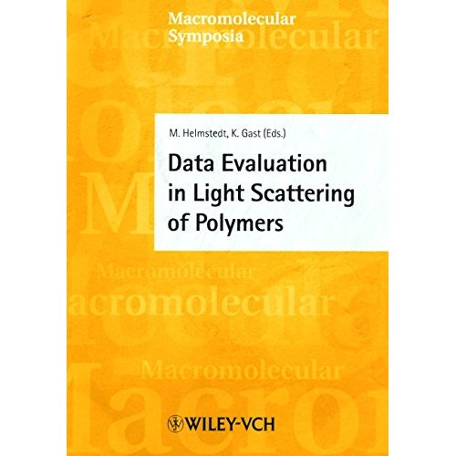 Data Evaluation in Light Scattering of Polymers (Macromolecular Symposia)