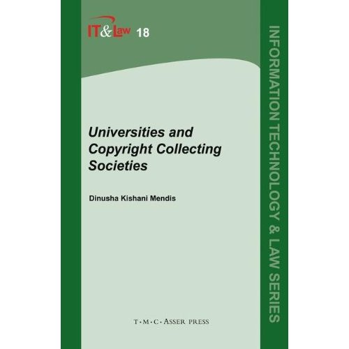 Universities and Copyright Collecting Societies (Information Technology and Law)