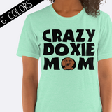 Crazy Doxie Mom Shirt