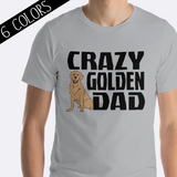 Crazy Golden Dad Shirt Golden Retriever
