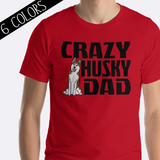 Crazy Husky Dad Shirt Brown Husky