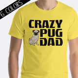 Crazy Pug Dad Shirt Tan Pug