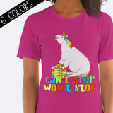 Can't Stop Won't Stop Unicorn Shirt