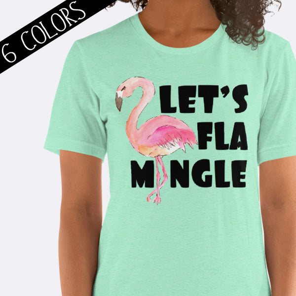 Let's Flamingle Flamingo Shirt