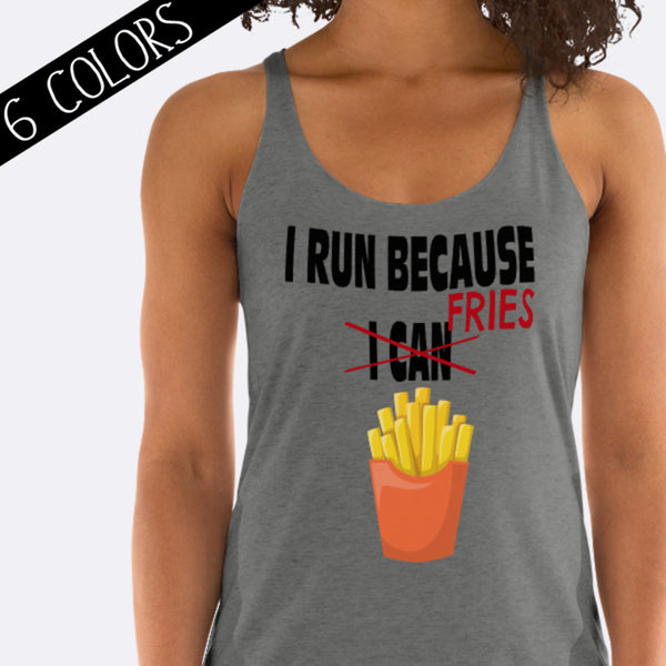I Run Because Fries Tank Top