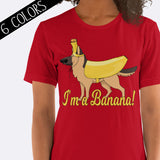 I'm A Banana German Shepherd Shirt