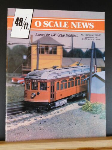 O Scale News #103 1989- 1990 Winter 48/ Ft Journal for 1/4