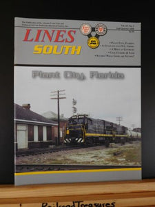 Lines South SAL ACL 2008 2nd quarter Vol 25 #2 Plant City Florida