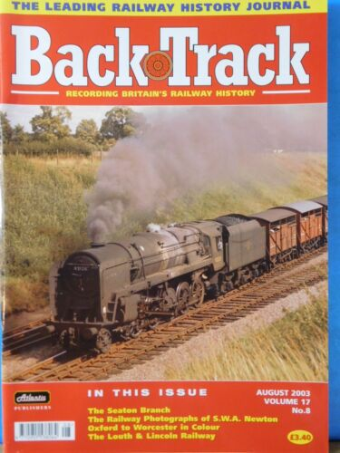 Back Track Magazine 2003 August Britain Railway History Seaton Branch L&L Ry
