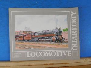 Locomotive Quarterly 2006 Summer Vol 29 #4 NYO&W USRA Pacificis C&IM