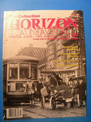 Horizon Canada #103 The Collection Street Railways in the city Horse Trolley