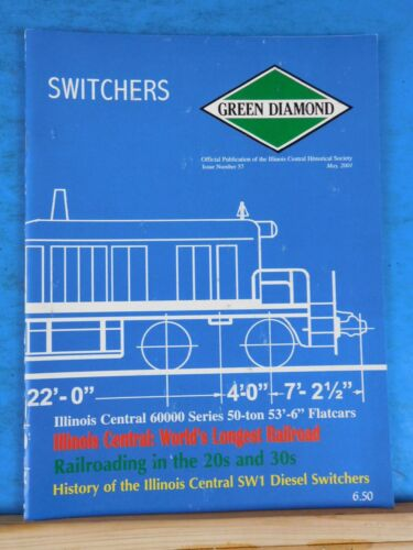 Green Diamond Issue #57 May 2001 Longes railroad 60000 series 50 ton 53'6