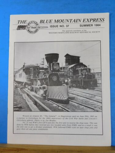 Blue Mountain Express #37 1984 Summer Western Maryland Historical Society