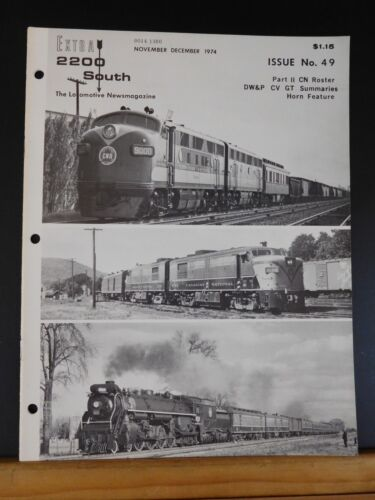 Extra 2200 South #49 1974 November December Part II CN Roster
