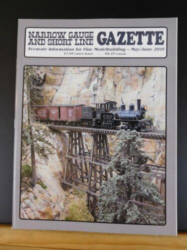 Narrow Gauge & Short Line Gazette 2015 May June SR&RLmForney Fiddletown & Coppe
