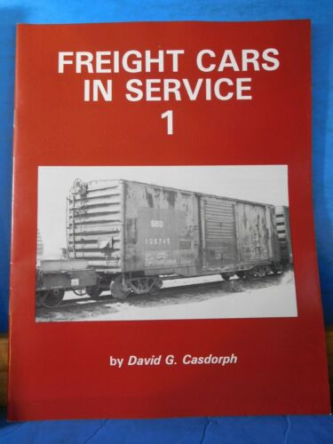 Freight Cars in Service 1 Freight cars Journal #49 by Casdorph