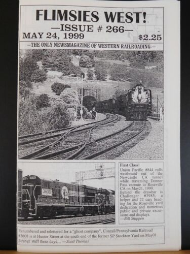 Flimsies West Issue #266 May 24, 1999 News Magazine of Western Railroading