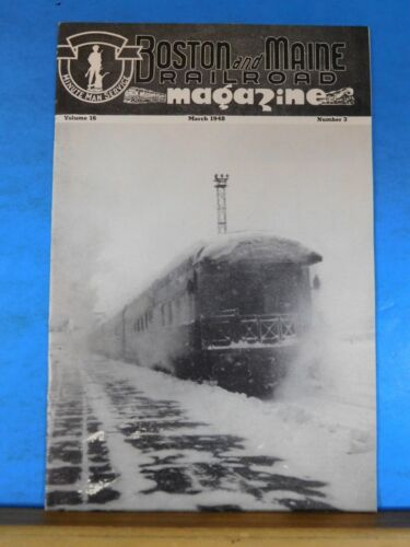 Boston & Maine Railroad Employee Magazine 1948 March