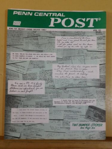 Penn Central Post Employee Magazine 1974 April Where PC stands now. Pass train