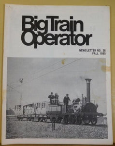 Big Train Operator #36 1985 Fall Modeling LGB North of 60