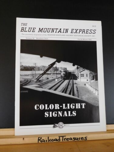 Blue Mountain Express 2005 Fall & Winter Western Maryland Railway Historical Soc