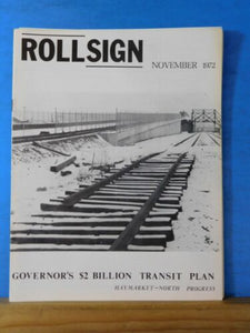 Rollsign Magazine of New England Transit News 1972 Nov Haymarket-North Progress