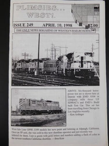 Flimsies West Issue #249 April 10, 1998 News Magazine of Western Railroading
