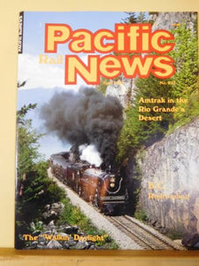 Pacific Rail News #257 1985 April BC railroading Amtrak Rio Grande Desert Walk