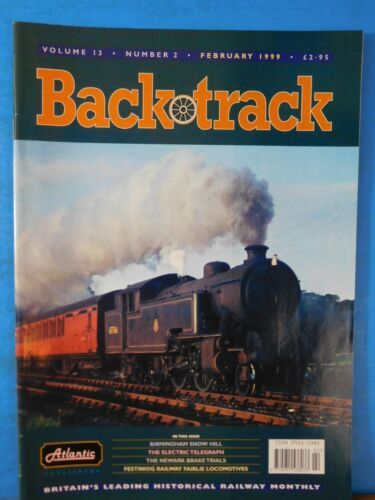 Back Track Magazine 1999 February Britain Railway History Festiniog Ry Fairlie L