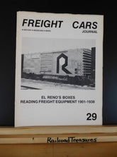 Freight Cars Journal #29 El Reno Boxes Reading Freight equpment 1901-1938 UP Exp